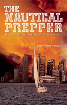 The Nautical Prepper By Simpson, William E.